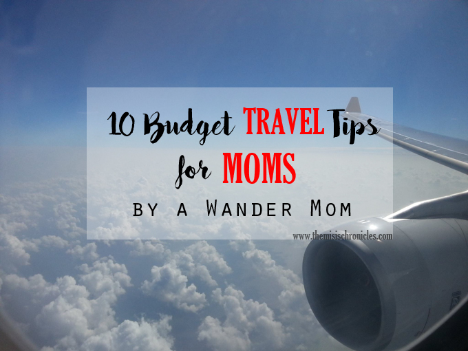 10 budget travel tips for moms